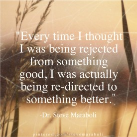 Being Rejected Means Being Redirected