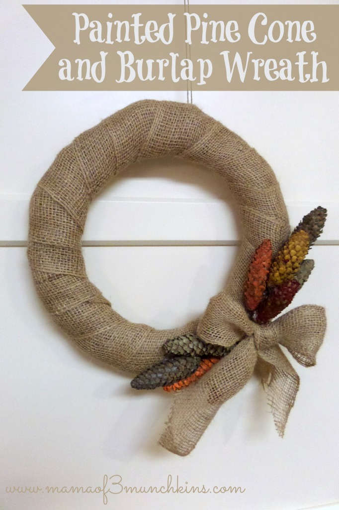 Painted Pine Cone and Burlap Wreath
