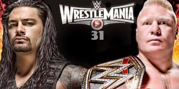 who will Face Roman Reigns in wwe wrestlemania 31