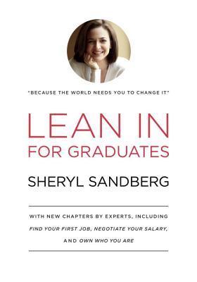 Lean In: For Graduates by Sheryl Sandberg