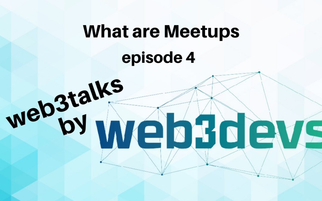What is a meetup Episode 4