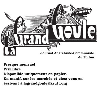 La grand Goule : journal anarchiste-communiste du Poitou