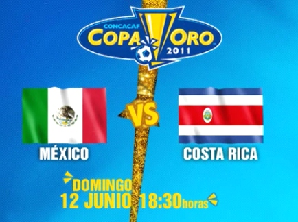 Mexico vs Costa Rica en vivo, Copa Oro 2011 - mexico-costa-rica-en-vivo-copa-oro-2011