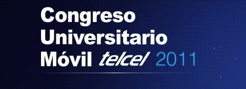 AppCircus en el Congreso Universitario Móvil Telcel 2011 - congreso-universitario-movil-telcel-2011