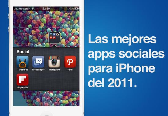 Las mejores aplicaciones sociales para iPhone que nos dejó el 2011 - apps-sociales-iphone-2011