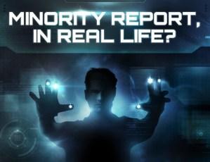 ¿Minority Report en la vida real? [Infografía]