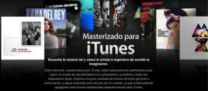Masterizados para iTunes, lo que los amantes del buen sonido estaban esperando