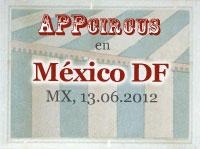 appcircus df 2012 Se acerca la fecha para el AppCircus DF 2012