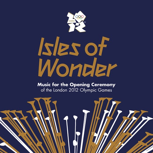 Isles of Wonder, la música de apertura de las Olimpiadas Londres 2012 disponible en iTunes - Isles-of-Wonder