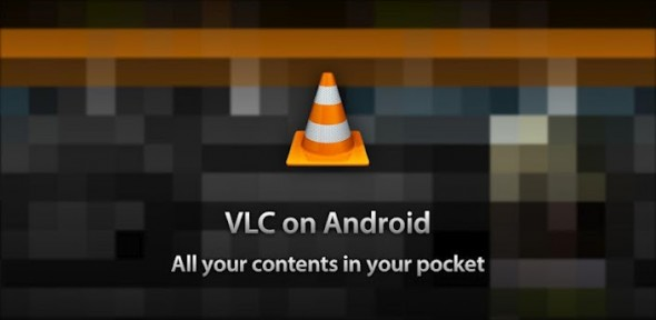 Ya puedes probar VLC en dispositivos Android - vlc-android-590x288