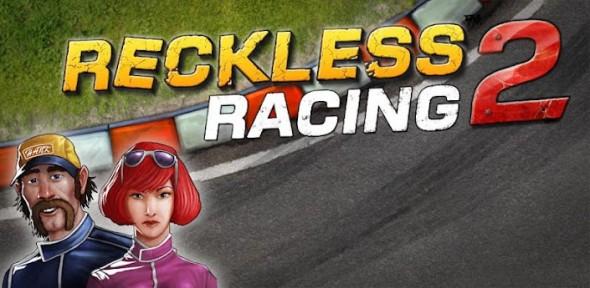 Reckless Racing 2, divertido juego de carreras con una perspectiva interesante - reckless-racing-2-590x288