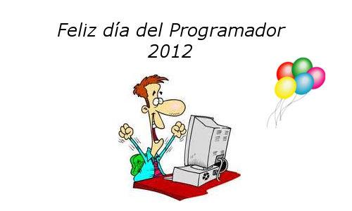 Feliz día del programador 2012 (día 256 del año) - dia-del-programador-2012