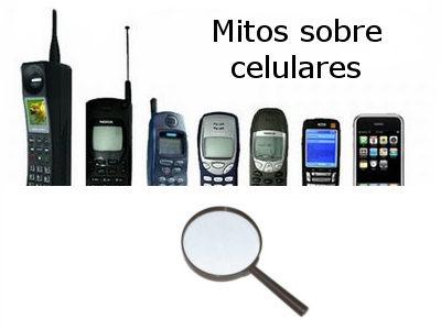 Mitos y verdades sobre celulares - mitos-sobre-celulares