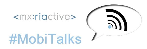 Asiste a MobiTalks RIActive 2012 - mobitalks