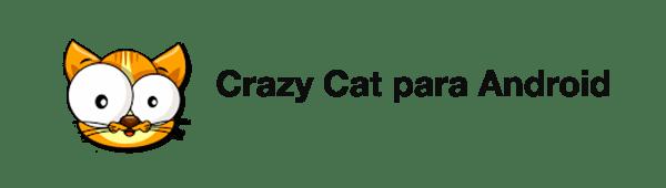 Apps para cuidar y jugar con tu gato - Crazy-Cat-Abdroid