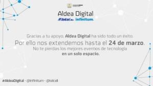 Aldea Digital se extiende una semana más