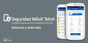 Telcel lanza Seguridad Total, su antivirus para todas las plataformas móviles