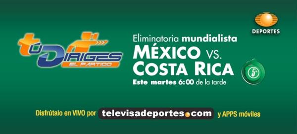 México vs Costa Rica en vivo por Televisa Deportes - mexico-costa-rica-en-vivo-eliminatoria-mundialista-2014