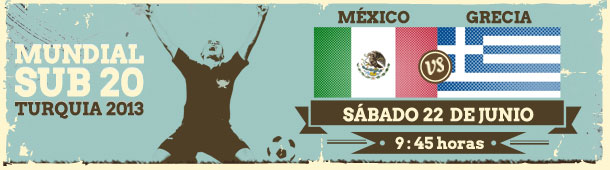 Ver México vs Grecia en vivo, Mundial Sub20 Turquía 2013 - mexico-grecia-en-vivo-mundial-sub20-turquia-2013