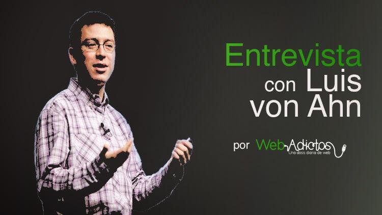 luis von ahn entrevista webadictos Luis von Ahn, creador de reCaptcha y Duolingo [Entrevista]
