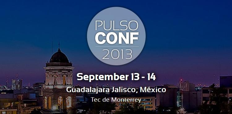 PulsoConf 2013, el encuentro más importante de la industria tecnológica de Latinoamérica - pulsoconf-2013-guadalajara