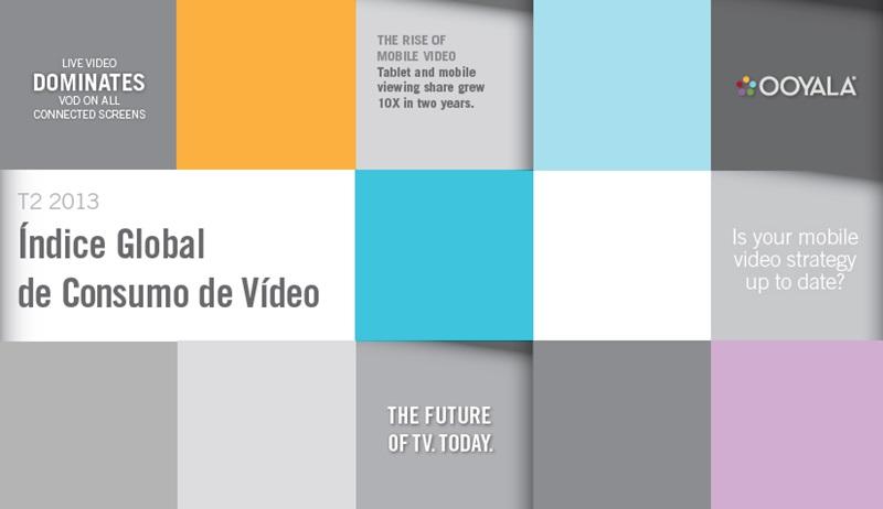 consumo video online 2013 ooyala Estudio de Ooyala sobre los hábitos de consumo de Video Online en el mundo