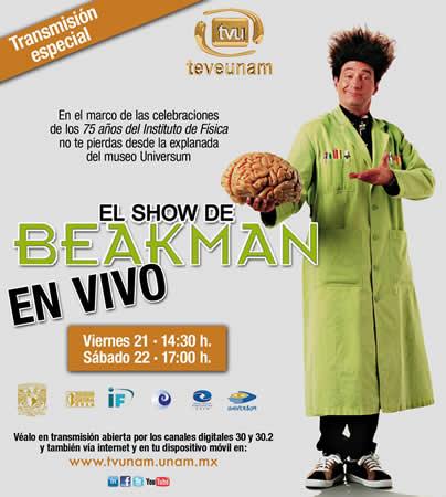 Mundo de Beakman en vivo desde el museo Universum de la UNAM este Sábado 22 de Febrero - beakman-en-mexico-unam