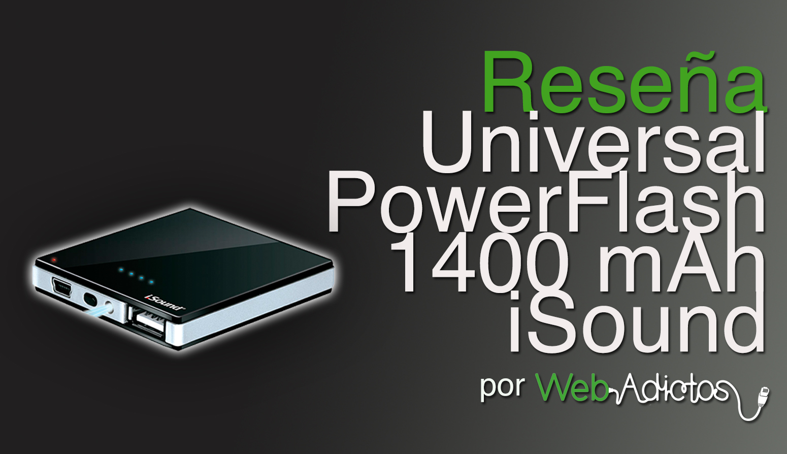 Universal PowerFlash Backup Battery de iSound, una batería de respaldo para tus dispositivos
