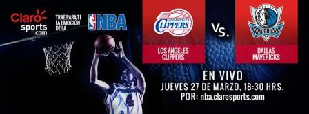 NBA en vivo por internet: Clippers vs Mavericks de Dallas