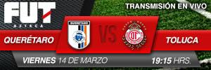 Toluca vs Querétaro en vivo, Jornada 11 Clausura 2014 - queretaro-vs-toluca-en-vivo-2014