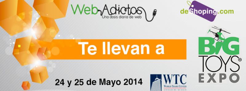 Deshoping y WebAdictos te invita Expo BigToys - BannerFbExpoBigtoys-800x296