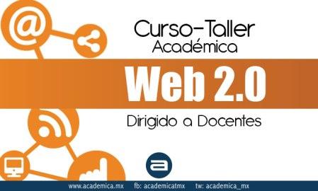 Curso-Taller Académica Web 2.0 para docentes online y gratis
