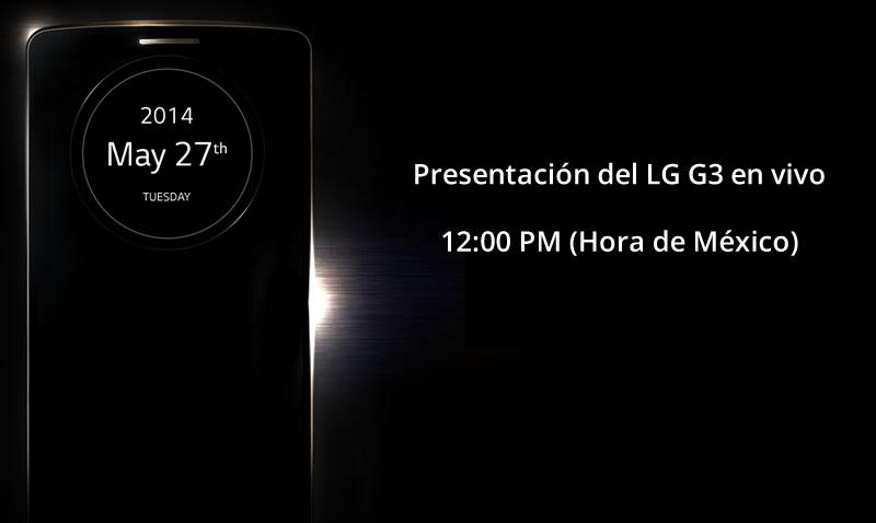 presentacion LG G3 en vivo Presentación del LG G3 en vivo desde Londres vía Streaming