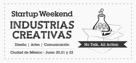Startup Weekend Industrias Creativas en México ¡Participa!