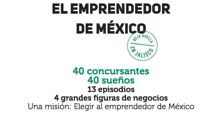 El emprendedor México, el reality de emprendimiento inicia este 19 de Agosto - El-Emprendedor-Mexico-Reality