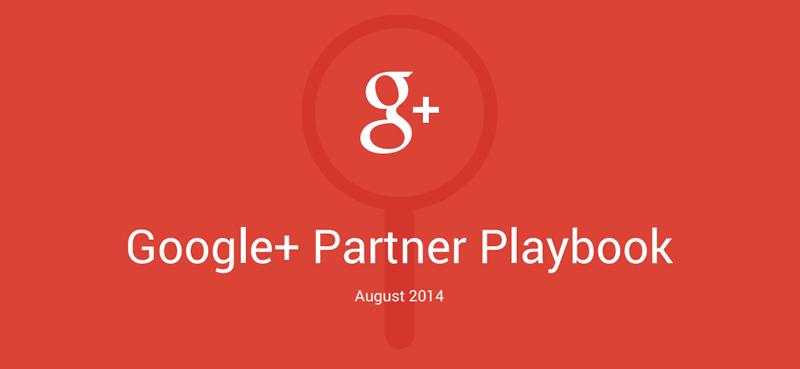 Google+ Partner Playbook, la guía de Google+ para las marcas y negocios - Google-Partner-Playbook