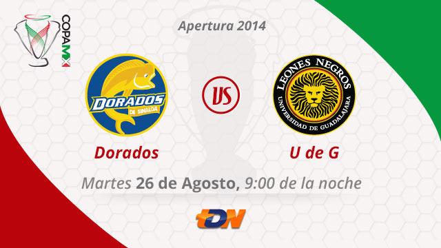 Leones Negros vs Dorados en vivo Copa MX Apertura 2014 Dorados vs Leones Negros UDG, Copa MX Apertura 2014 (Vuelta)