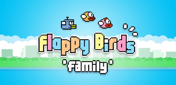 flappy birds family ¡Flappy Bird regresó con multijugador y otras novedades!