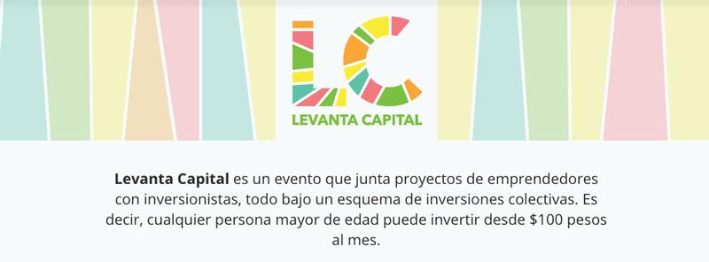 Levanta Capital, el evento que te ayuda a recibir inversiones colectivas para tu proyecto - Levanta-Capital-Mexico