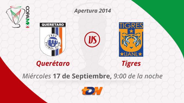 Queretaro vs Tigres en vivo Copa MX Apertura 2014 Querétaro vs Tigres, Copa MX Apertura 2014 (IDA)