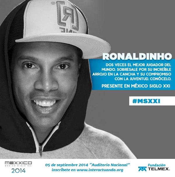 Mark Zuckerberg y Ronaldinho vendrán a México para el evento México Siglo XXI - Ronaldinho-en-Mexico
