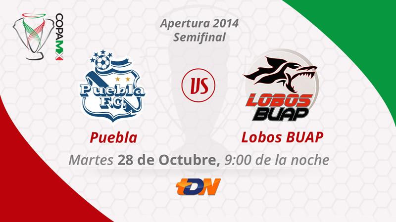 Puebla vs Lobos BUAP, Semifinal de la Copa MX Apertura 2014 - Puebla-vs-Lobos-BUAP-en-vivo-semifinal-Copa-MX-Apertura-2014