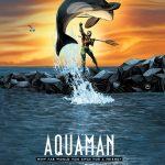 DC Comics adaptará portadas de cine a sus ediciones de marzo, ¡Conócelas! - portada-alternativa-de-aquaman-dc-comics