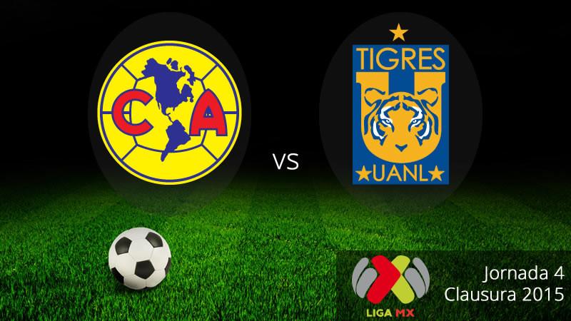 América vs Tigres, Jornada 4 del Clausura 2015 - America-vs-Tigres-en-vivo-Clausura-2015-800x450