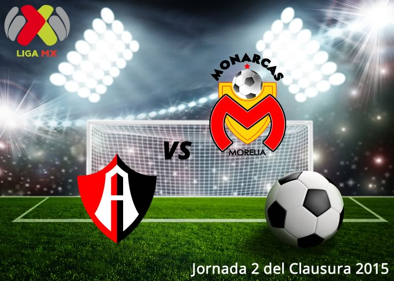 Atlas vs Morelia, Jornada 2 del Clausura 2015 - Atlas-vs-Morelia-en-vivo-Clausura-2015