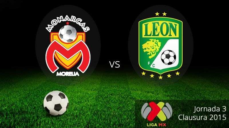 Morelia vs León, Jornada 3 del Clausura 2015 - Morelia-vs-Leon-en-vivo-Clausura-2015