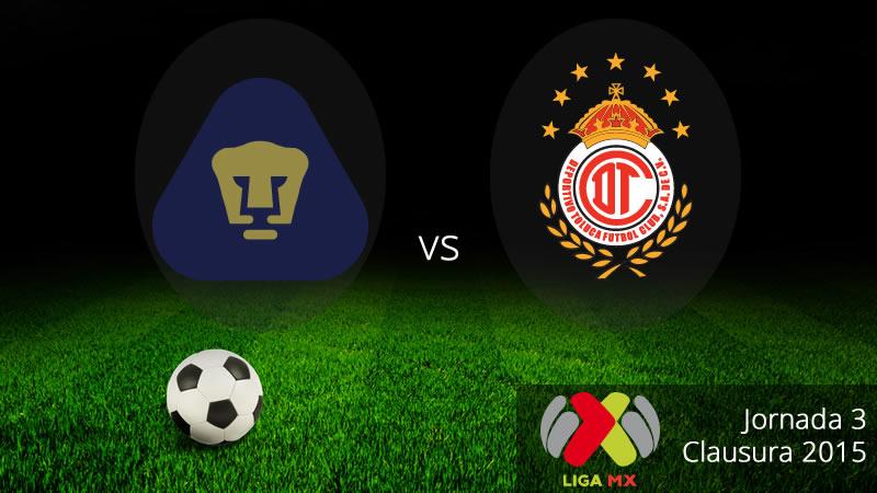 Pumas vs Toluca en la jornada 3 del Clausura 2015 - Pumas-vs-Toluca-en-vivo-Clausura-2015-Liga-MX