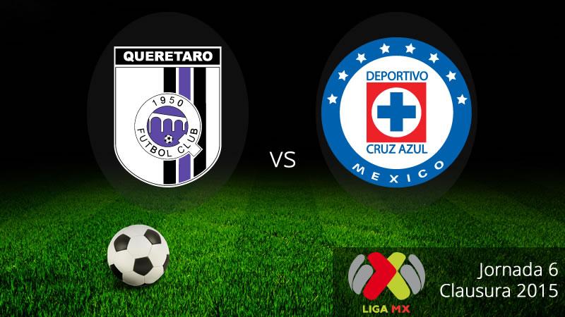 Querétaro vs Cruz Azul, Jornada 6 del Clausura 2015 - Queretaro-vs-Cruz-Azul-en-vivo-Clausura-2015