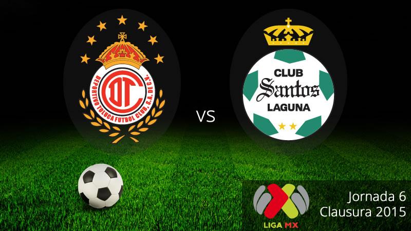 Toluca vs Santos en el Clausura 2015 - Toluca-vs-Santos-en-vivo-Clausura-2015