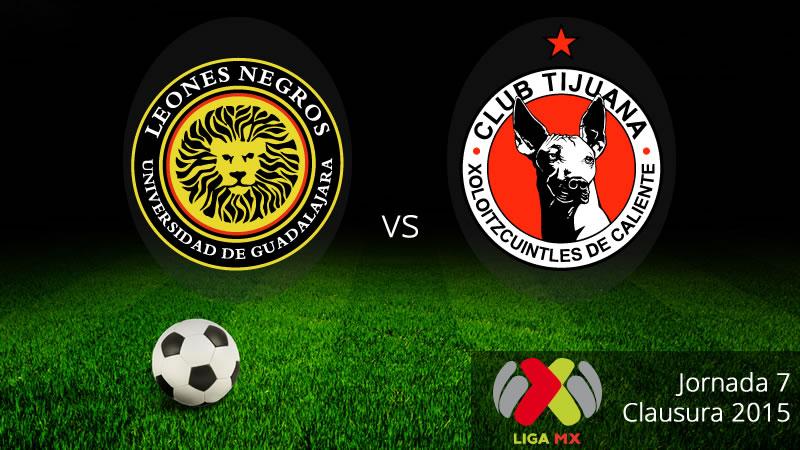 Leones Negros UDG vs Tijuana, Clausura 2015 - UDG-vs-Tijuana-en-vivo-Clausura-2015